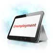 Finance concept: Unemployment on tablet pc computer