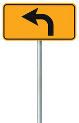 Left turn ahead route road sign, yellow isolated roadside