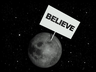 Message board on moon with the text word Believe.