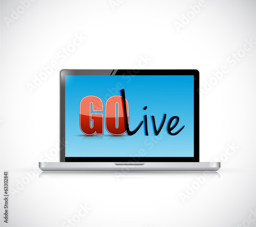 go live sign on a laptop. illustration design
