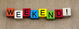 Weekend sign, long panoramic, for business & time off. poster