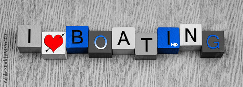 I Love Boating, sign for boats, motorboats, sailing and yachts,