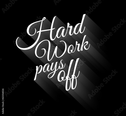 Inspirational Vintage Typo: Hard Work Pays Off