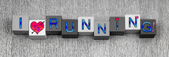 I Love Running, sign for sport, exercise and fitness, panoramic.