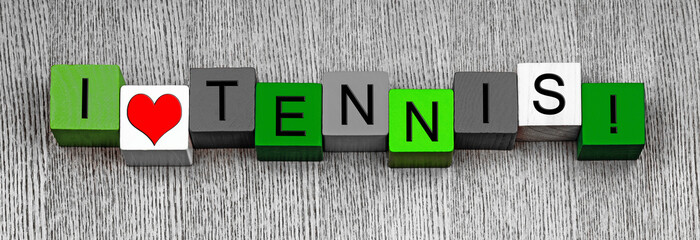 I Love Tennis, sign series for sport & tennis, panoramic.