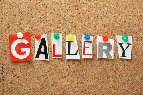 The word Gallery on a cork notice board