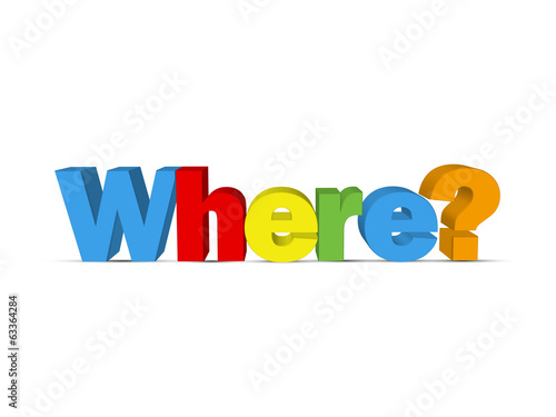 """WHERE?"" (faq information help support questions how what why)"