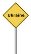 Warning Sign Ukraine