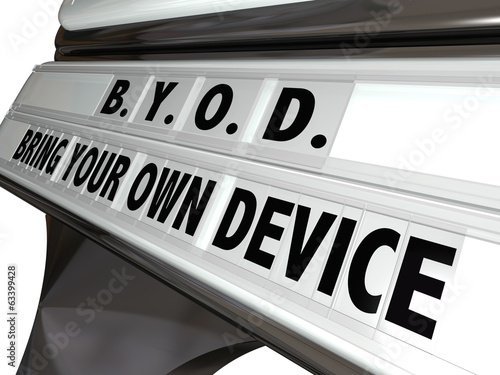 BYOD Bring Your Own Device Sign Workplace Job Policy