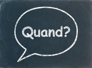 """Bulle """"QUAND?"""" sur Tableau (questions date calendrier agenda)"""