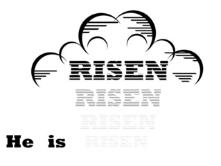 He is Risen is the Easter message