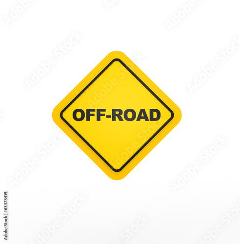 "Road sign and text ""off-road"""