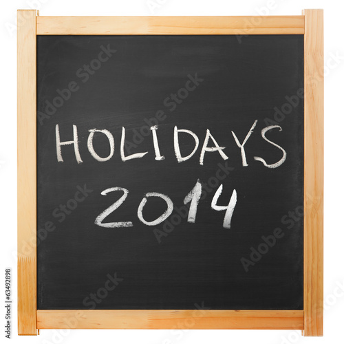 holidays 2014 chalk handwritten on classic blackboard