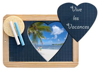 vive les vacances, concept envie de voyages