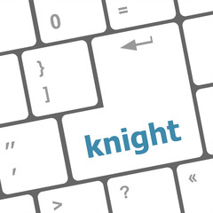 knight word on computer keyboard keys