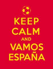 Keep calm and Vamos Espana