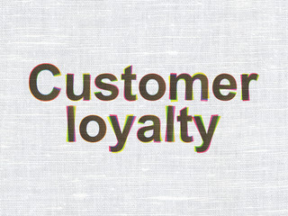 Marketing concept: Customer Loyalty on fabric texture background
