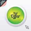 Best offer sign icon. Sale symbol.