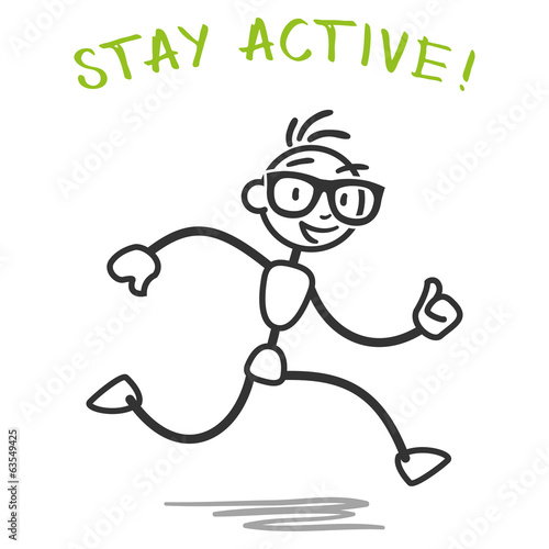 Stick man running stick figure stay active fitness slogan