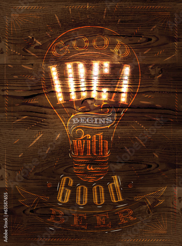 Poster good idea begins with a good beer in stylized retro