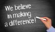 We believe in making a difference - 63589876