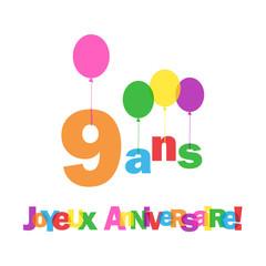 """Carte """"9 ANS ! JOYEUX ANNIVERSAIRE"""" (fête voeux félicitations)"""
