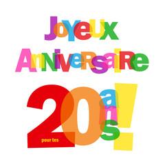 """Carte """"JOYEUX ANNIVERSAIRE pour tes 20 ANS ! """" (fête voeux)"""