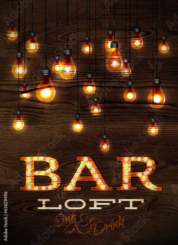 Vintage poster bar loft glowing lights on wood background in