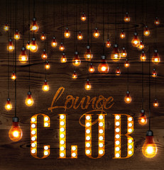 Vintage poster lounge club glowing lights on wood background in