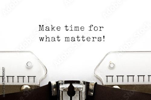 Leinwanddruck Bild Make time for what matters Typewriter
