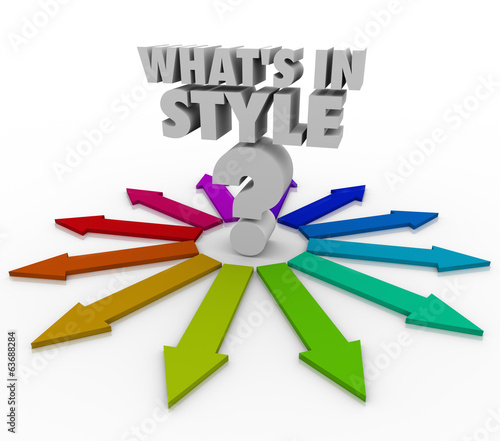 Whats In Style Words Question Mark Current Design Fashion Trend