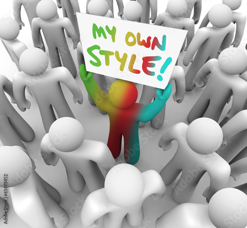 My Own Style Person Holding Sign Crowd Standing Out Different Un