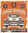 Retro vintage sign - Advertising poster - Classic car - garage