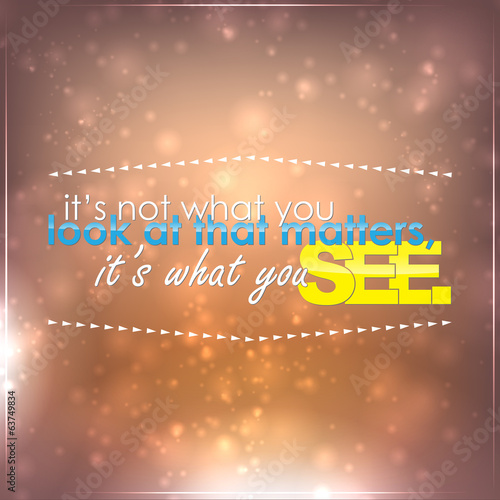 What you see matters - 63749834