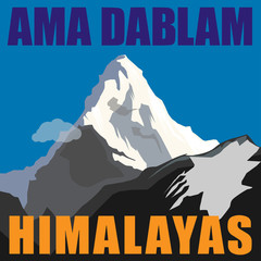 Mount Ama Dablam - peak in the Himalayas, Nepal. Adventure backg