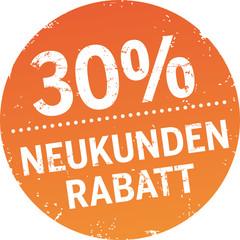 Runder Button 30%  Neukundenrabatt
