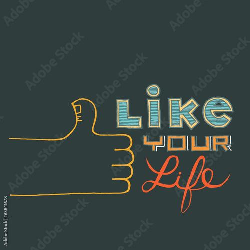 Like Your Life - 63841678
