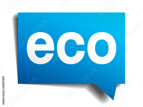 Eco blue 3d realistic paper speech bubble isolated on white
