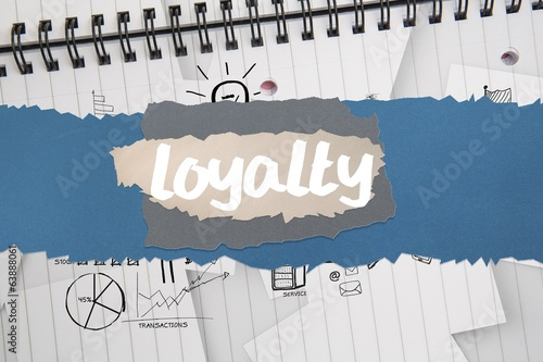 Loyalty against brainstorm doodles on notepad paper