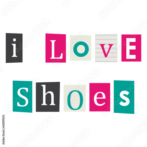 I love shoes.