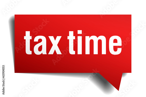 Tax time red 3d realistic paper speech bubble isolated on white