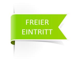 Schild grün freier Eintritt