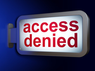 Privacy concept: Access Denied on billboard background