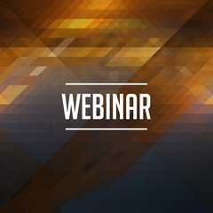 Webinar Concept on Retro Triangle Background.
