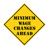 Minimum Wage Changes Ahead Sign poster