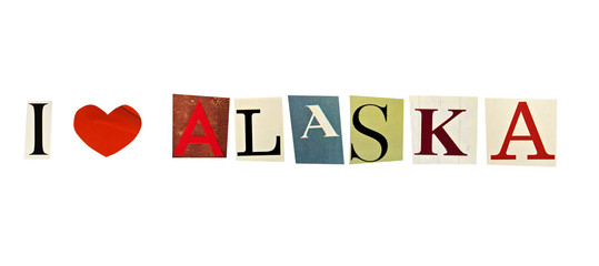 I Love Alaska formed with magazine letters