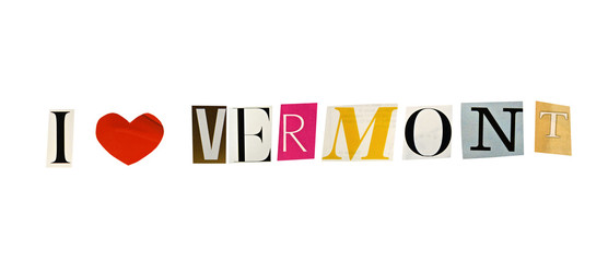 I Love Vermont formed with magazine letters