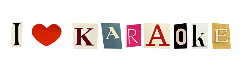 I Love karaoke formed with magazine letters