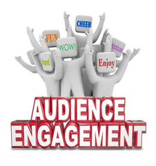 Audience Engagement Cheering People Customers Words
