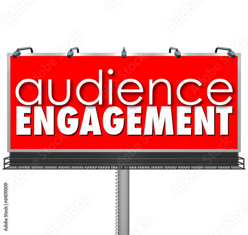 Audience Engagment Billboard Advertising Customers Outreach